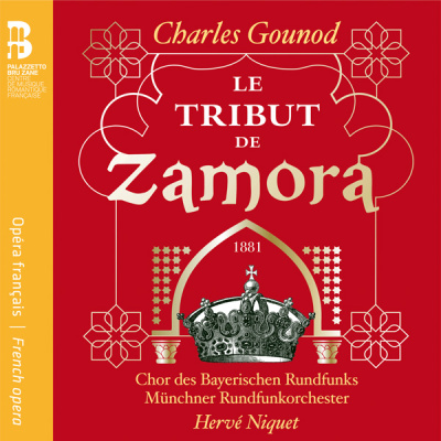New CD: Gounod – Le tribut de Zamora